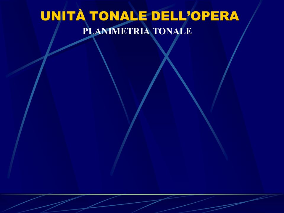 UNITÀ TONALE DELL'OPERA