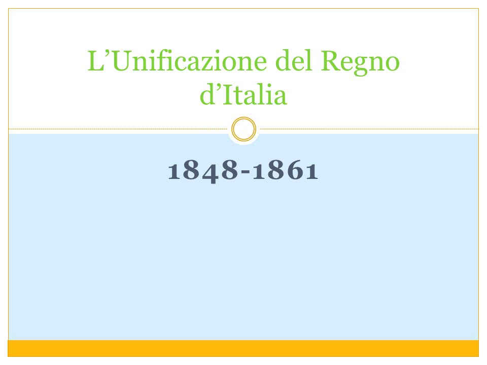 L'Unificazione del Regno d'Italia