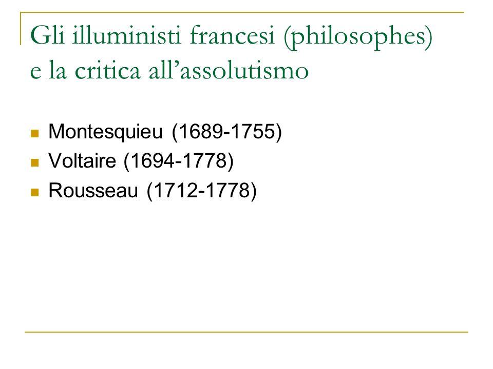Gli illuministi francesi (philosophes) e la critica all'assolutismo