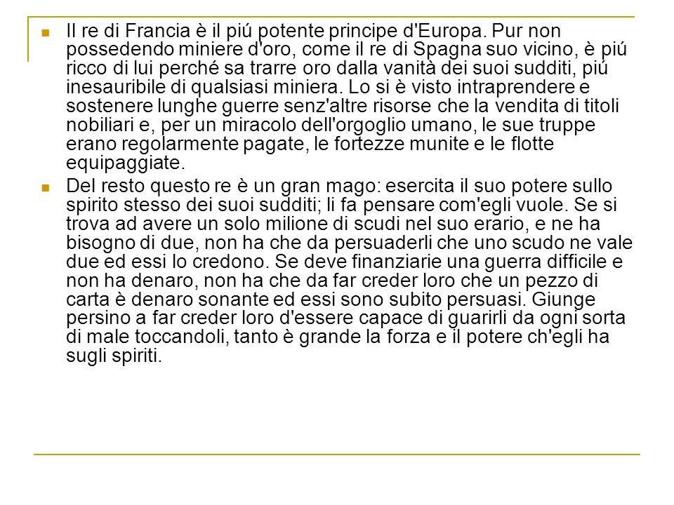 Il re di Francia è il piú potente principe d Europa