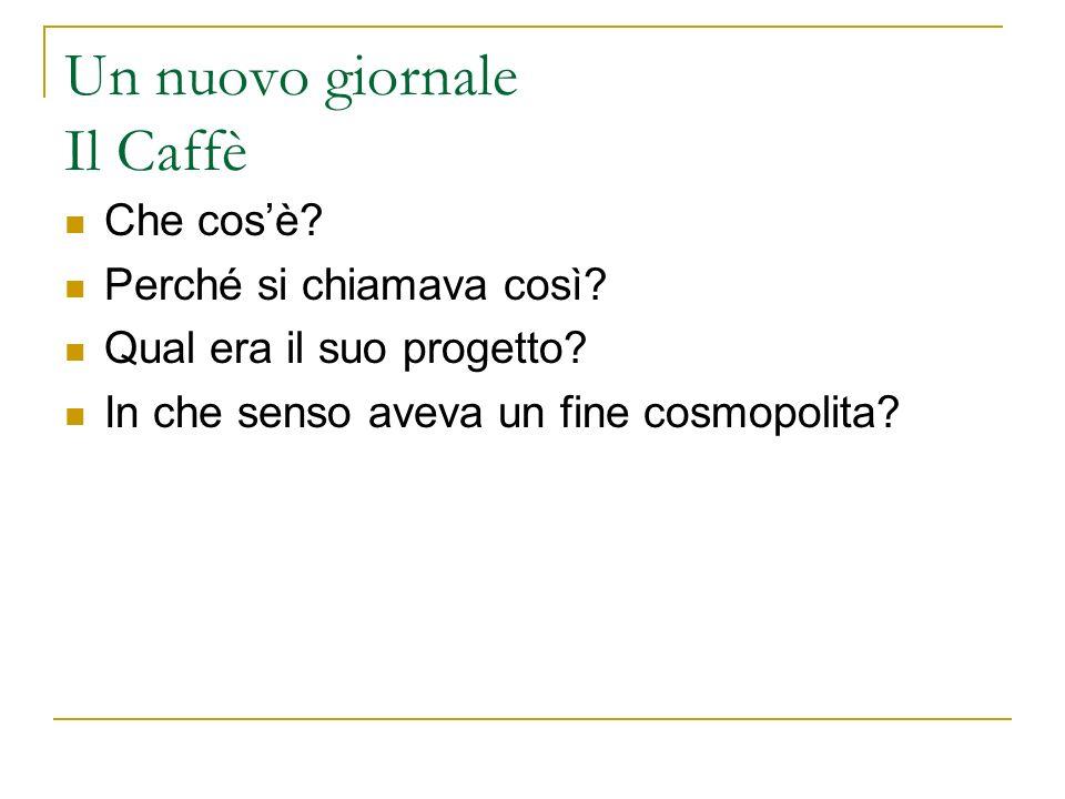 Un nuovo giornale Il Caffè