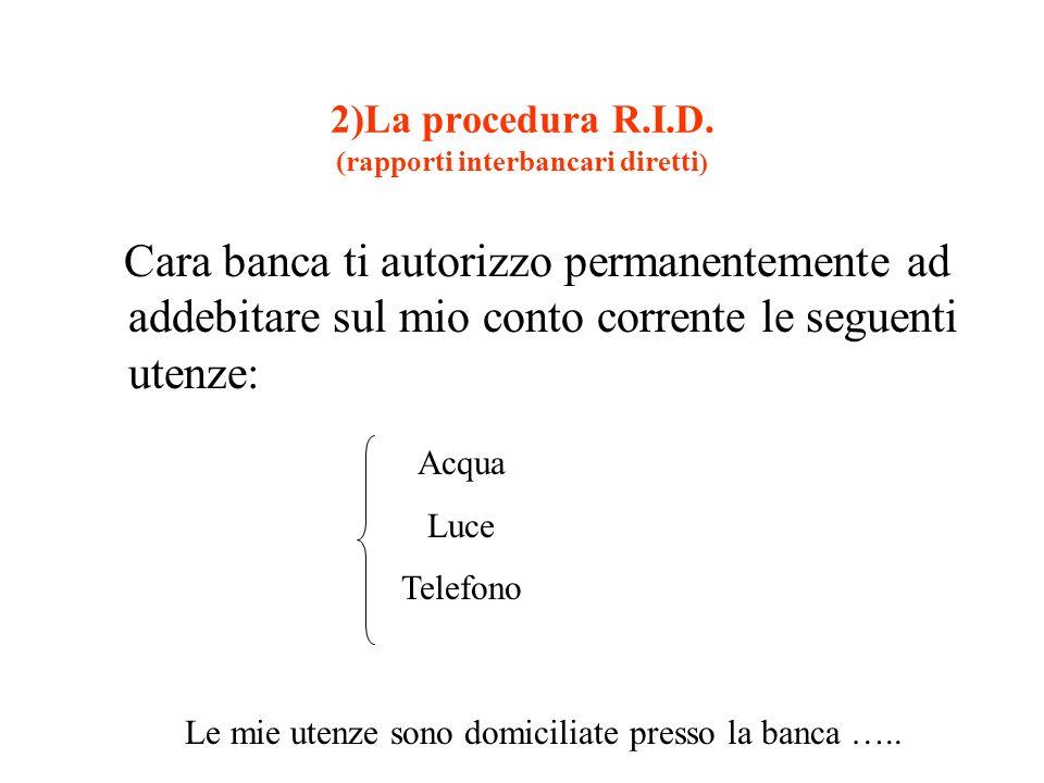2)La procedura R.I.D. (rapporti interbancari diretti)