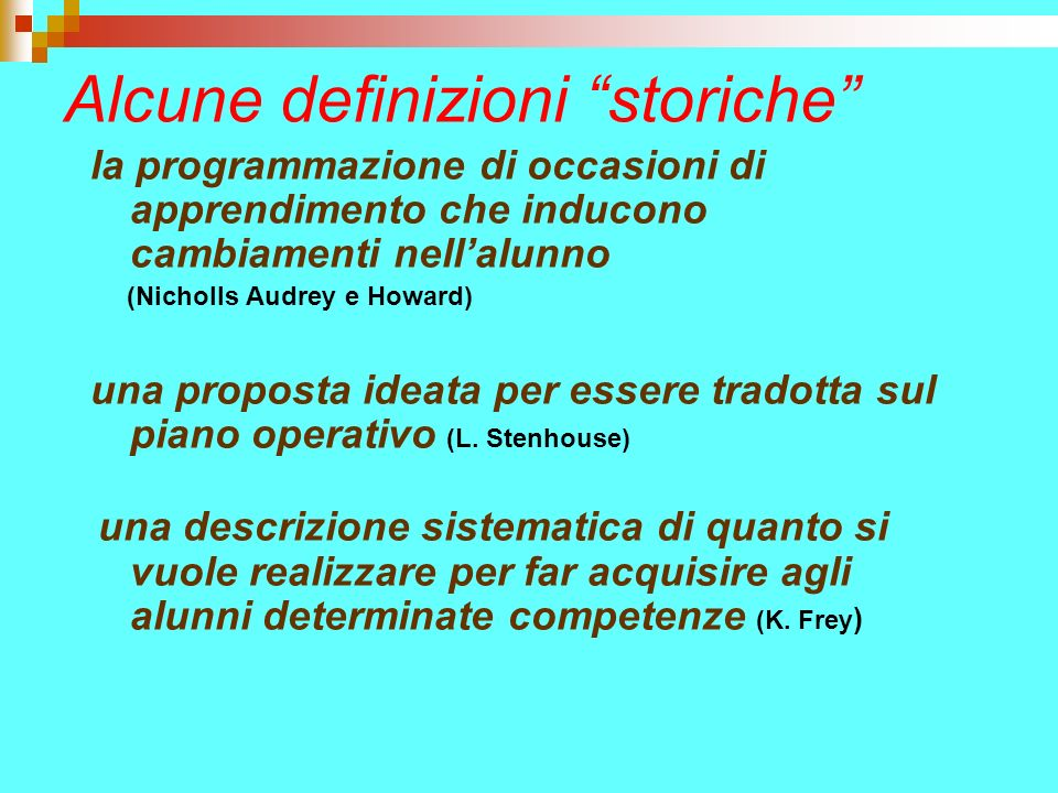 Alcune definizioni storiche