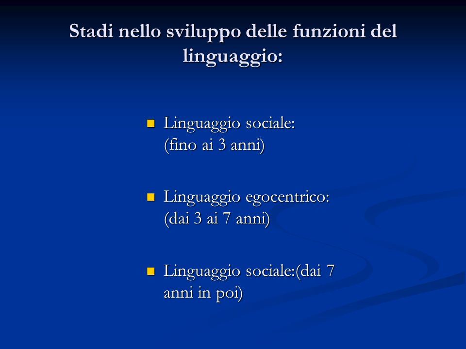 Stadi nello sviluppo delle funzioni del linguaggio: