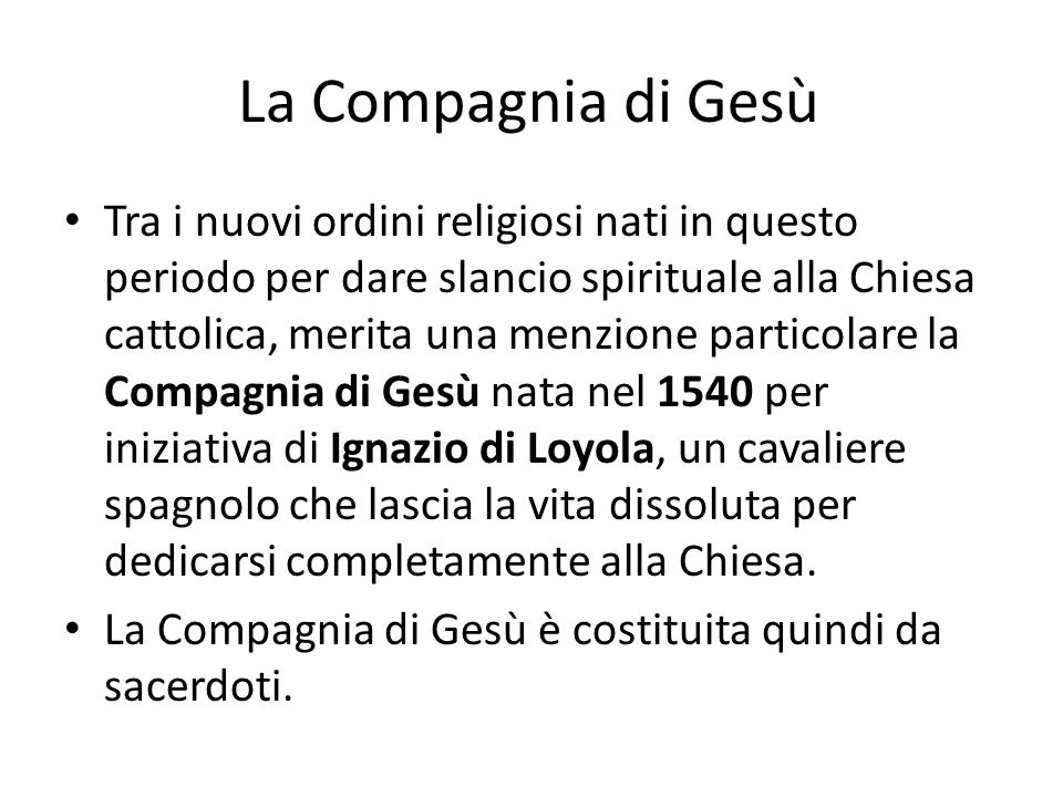 La Compagnia di Gesù