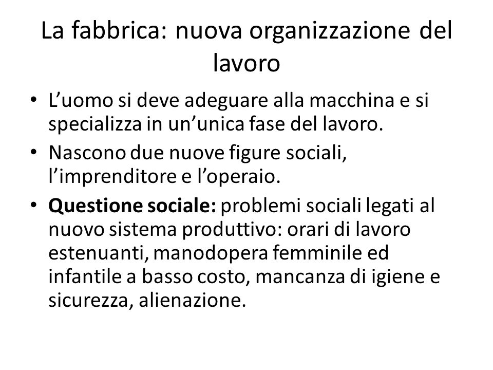 La fabbrica: nuova organizzazione del lavoro