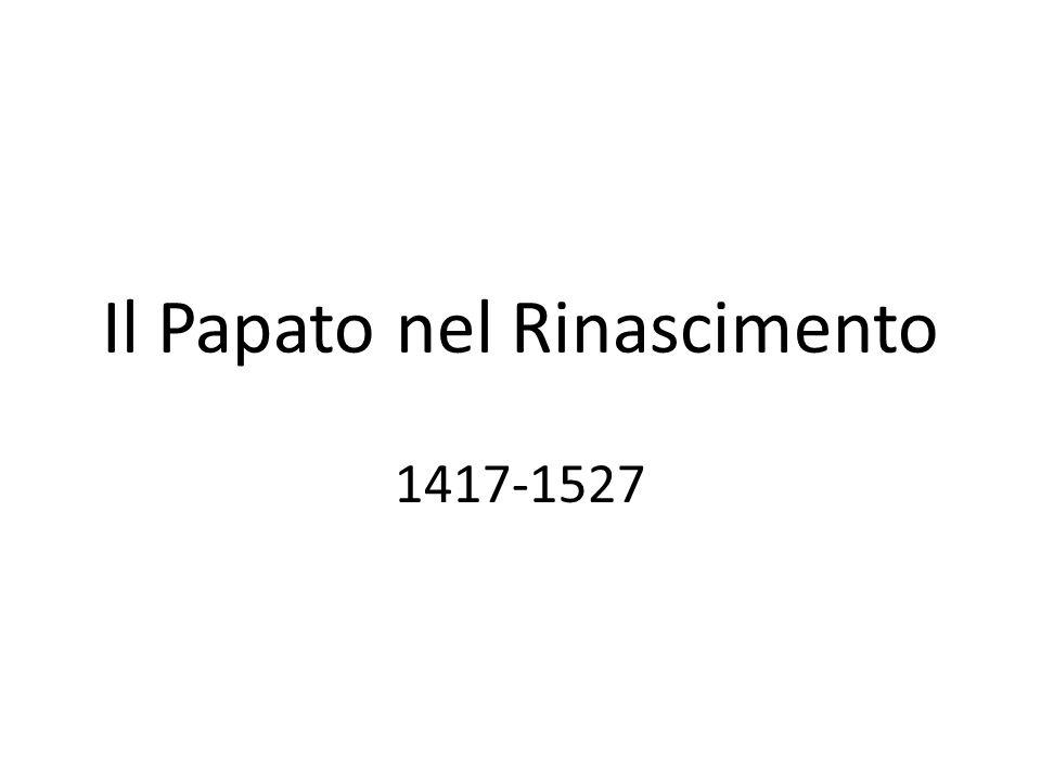 Il Papato nel Rinascimento