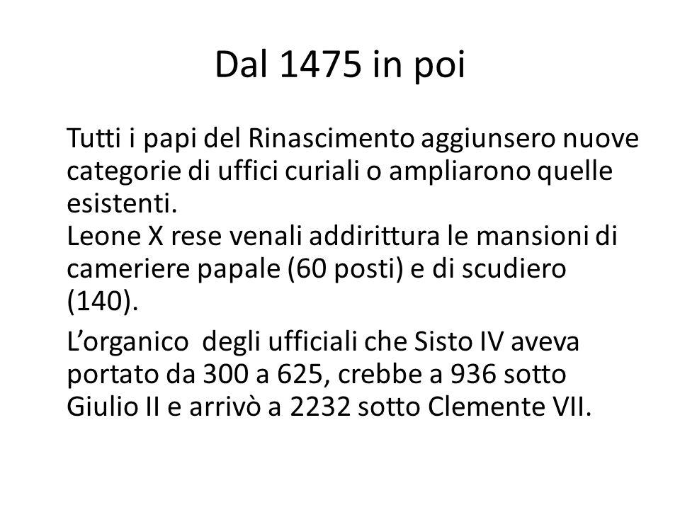Dal 1475 in poi