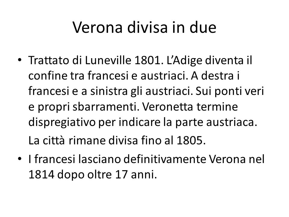 Verona divisa in due