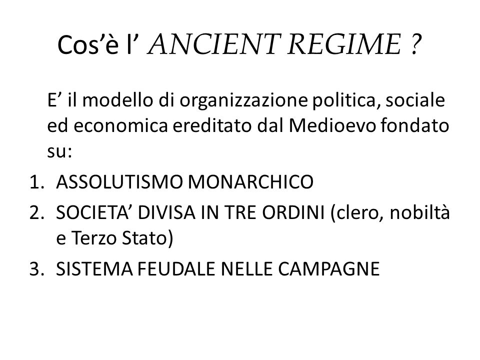 Cos'è l' ANCIENT REGIME