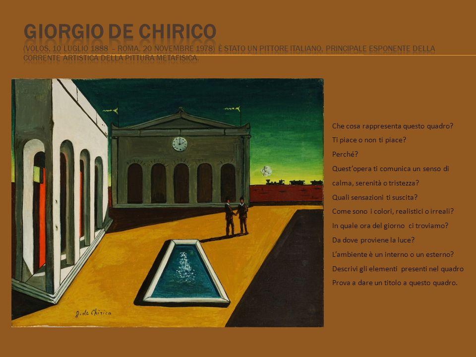 Giorgio de Chirico (Volos, 10 luglio 1888 – Roma, 20 novembre 1978) è stato un pittore italiano, principale esponente della corrente artistica della pittura metafisica.