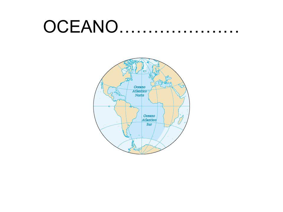 OCEANO…………………