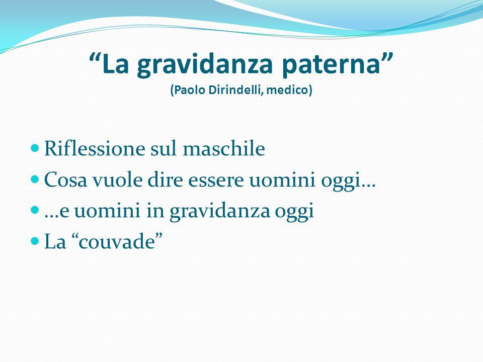La gravidanza paterna (Paolo Dirindelli, medico)