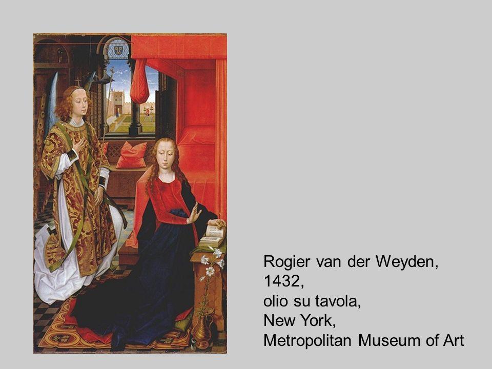 Rogier van der Weyden, 1432, olio su tavola, New York, Metropolitan Museum of Art