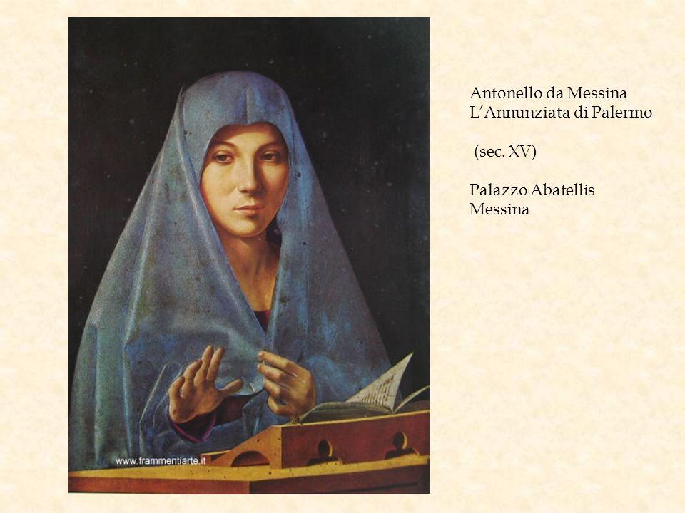 Antonello da Messina L'Annunziata di Palermo (sec. XV) Palazzo Abatellis Messina