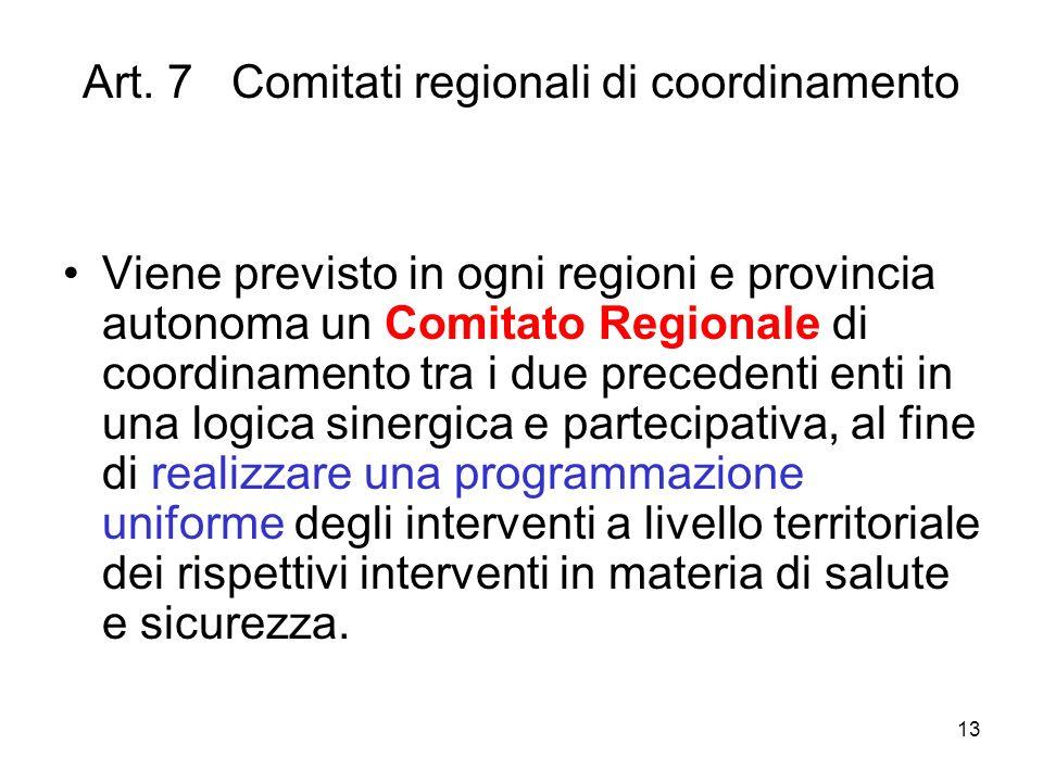 Art. 7 Comitati regionali di coordinamento