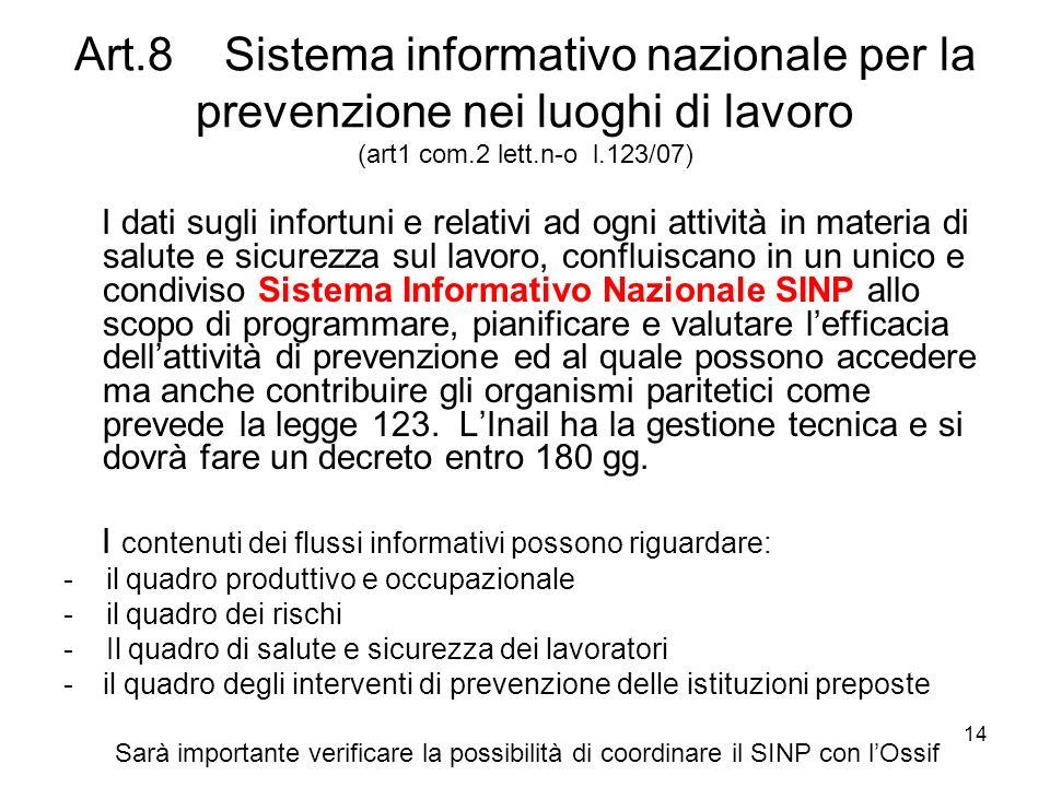Art.8 Sistema informativo nazionale per la prevenzione nei luoghi di lavoro (art1 com.2 lett.n-o l.123/07)