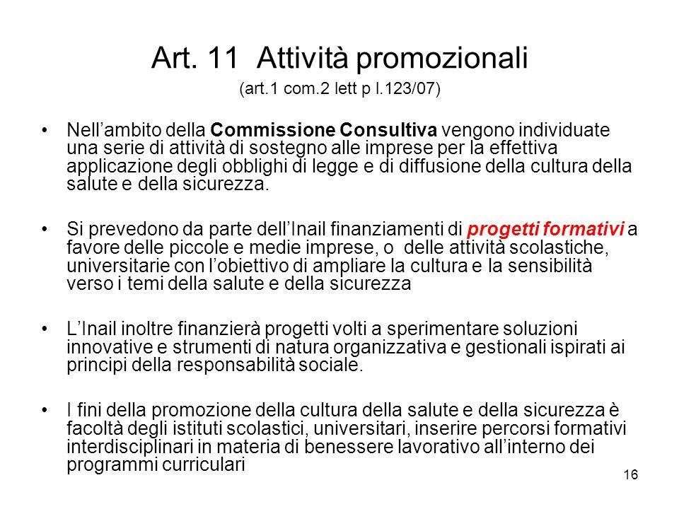 Art. 11 Attività promozionali (art.1 com.2 lett p l.123/07)