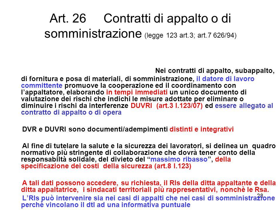 Art. 26 Contratti di appalto o di somministrazione (legge 123 art