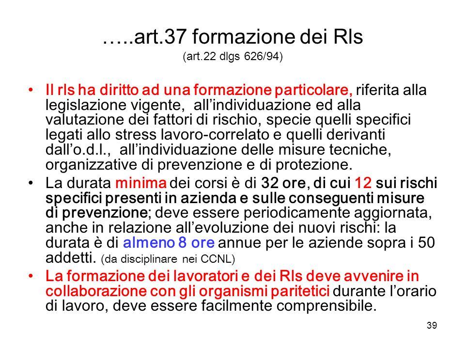 …..art.37 formazione dei Rls (art.22 dlgs 626/94)