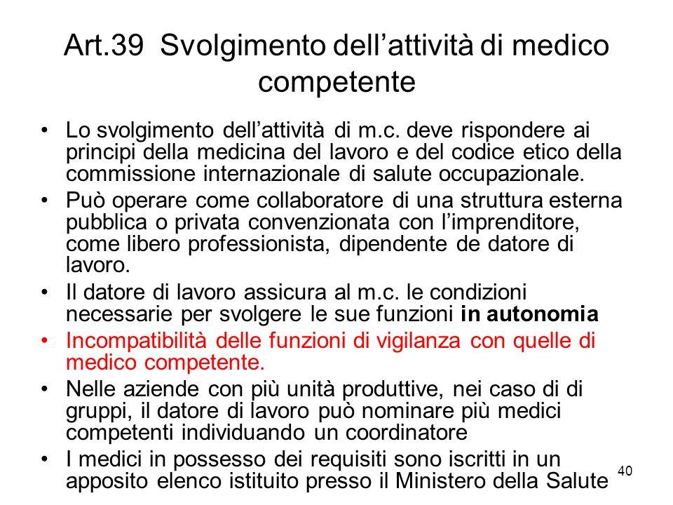 Art.39 Svolgimento dell'attività di medico competente
