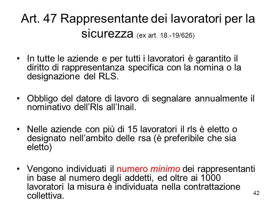 Art. 47 Rappresentante dei lavoratori per la sicurezza (ex art. 18