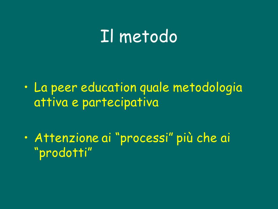 Il metodo La peer education quale metodologia attiva e partecipativa