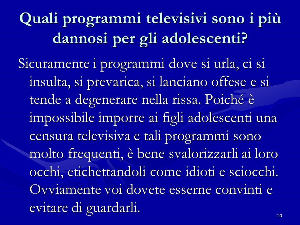 Quali programmi televisivi sono i più dannosi per gli adolescenti