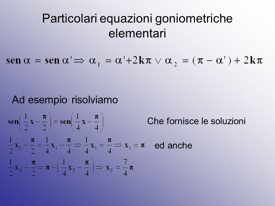 Particolari equazioni goniometriche elementari