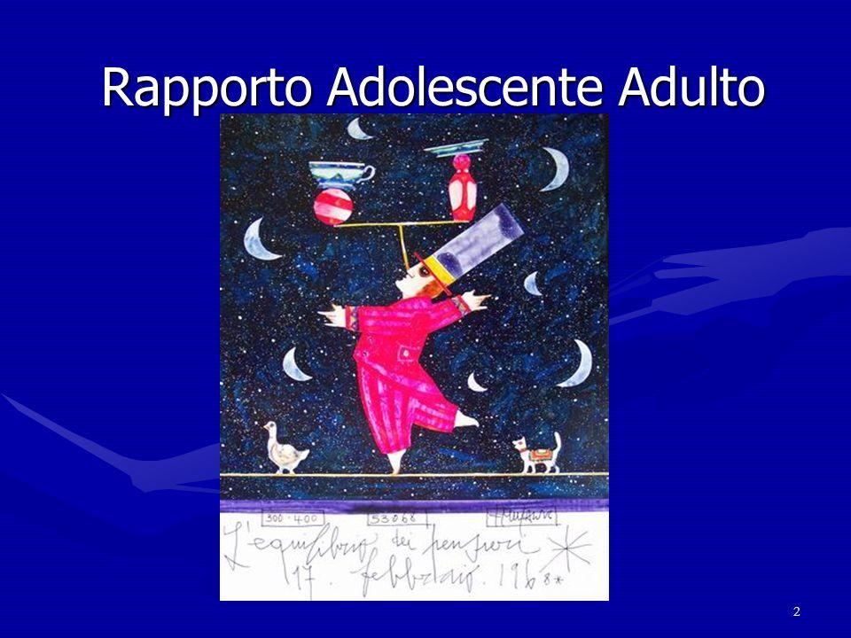 Rapporto Adolescente Adulto