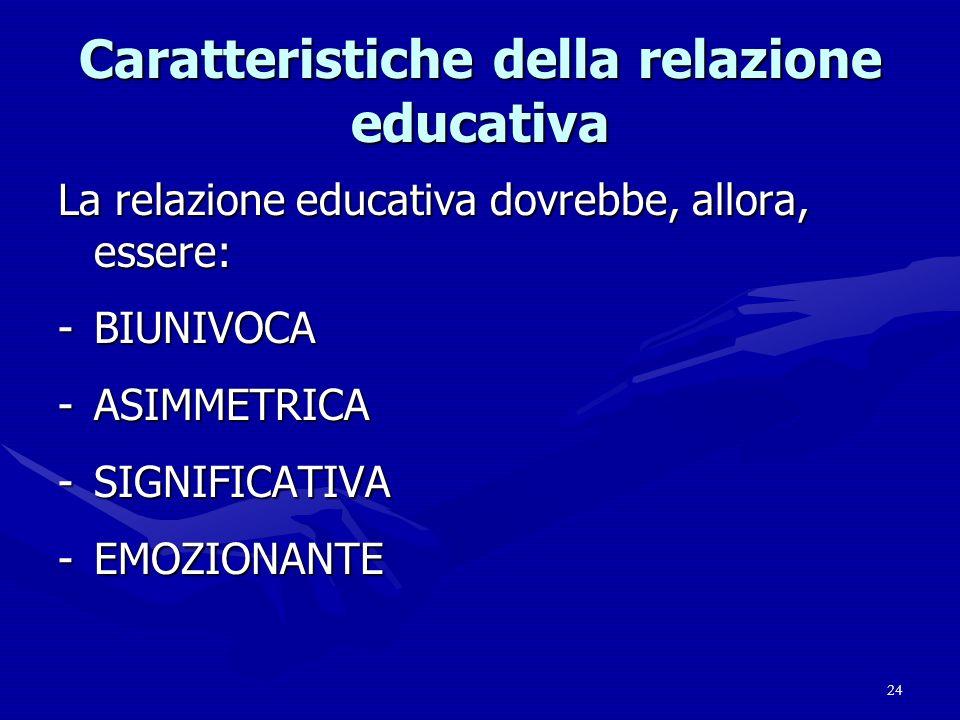 Caratteristiche della relazione educativa