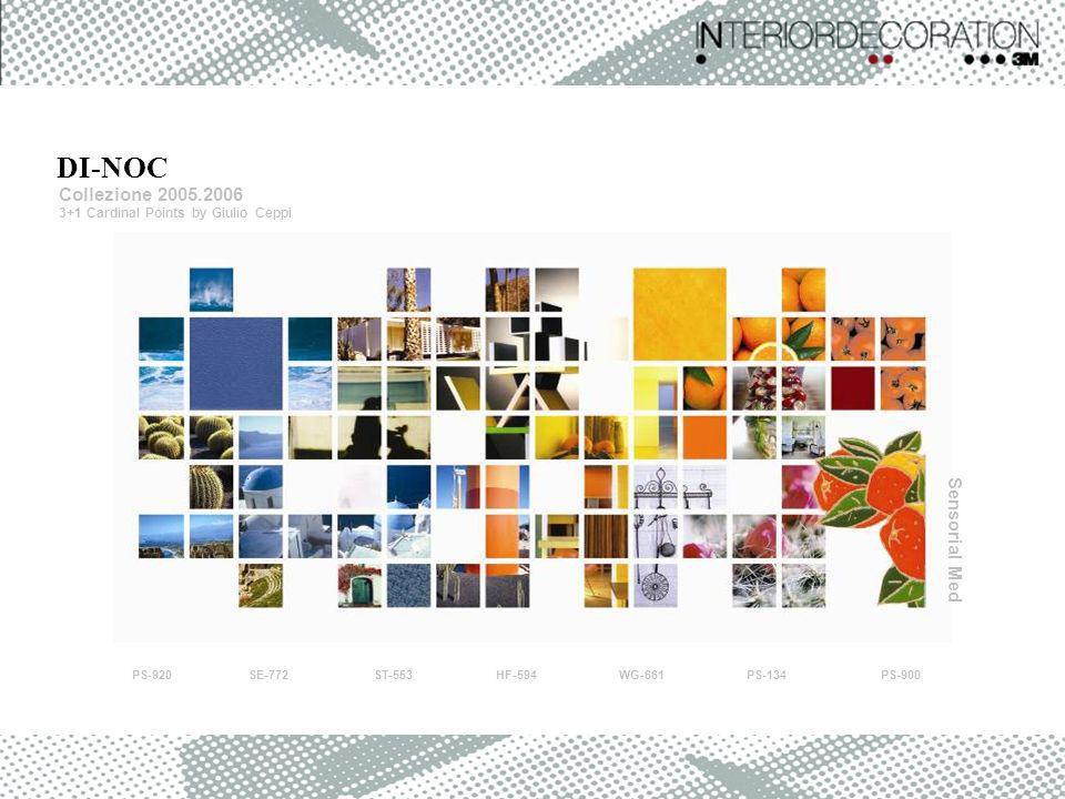 DI-NOC Collezione 2005.2006 Sensorial Med