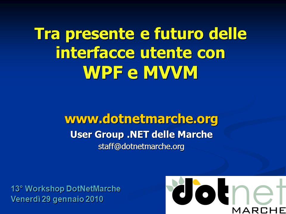 Tra presente e futuro delle interfacce utente con WPF e MVVM