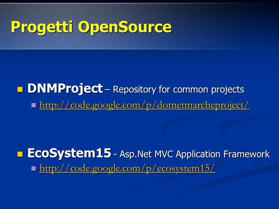 Progetti OpenSource DNMProject – Repository for common projects