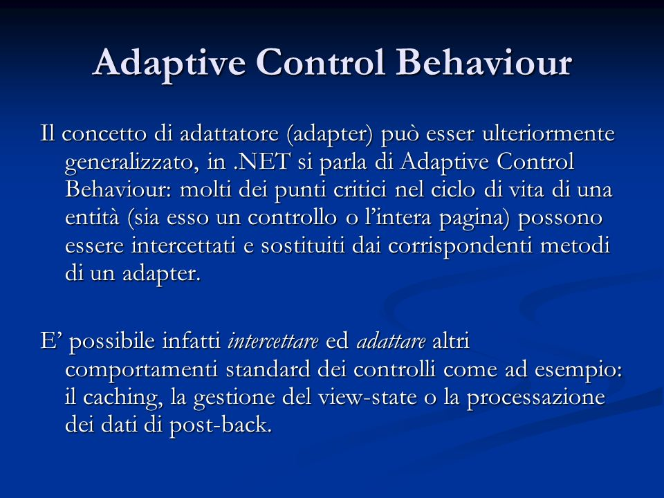 Adaptive Control Behaviour