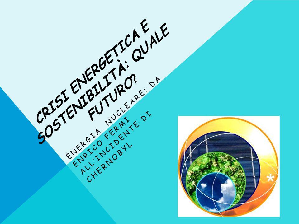 Crisi energetica e sostenibilità: quale futuro