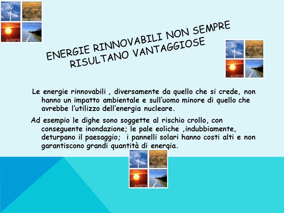 energie rinnovabili non sempre risultano vantaggiose
