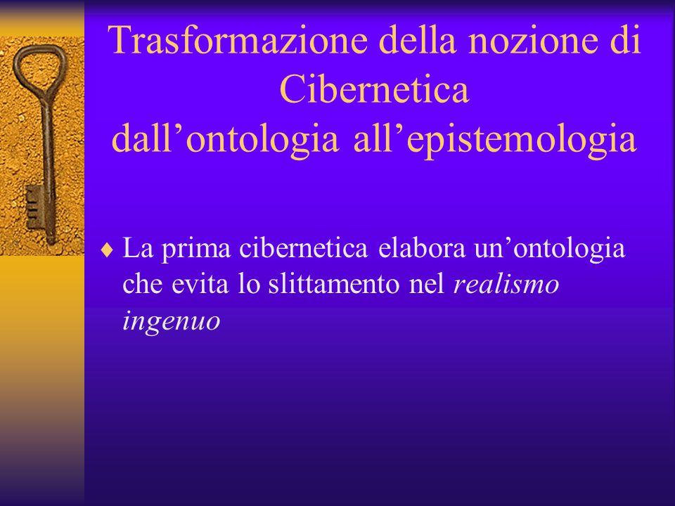 Trasformazione della nozione di Cibernetica dall'ontologia all'epistemologia