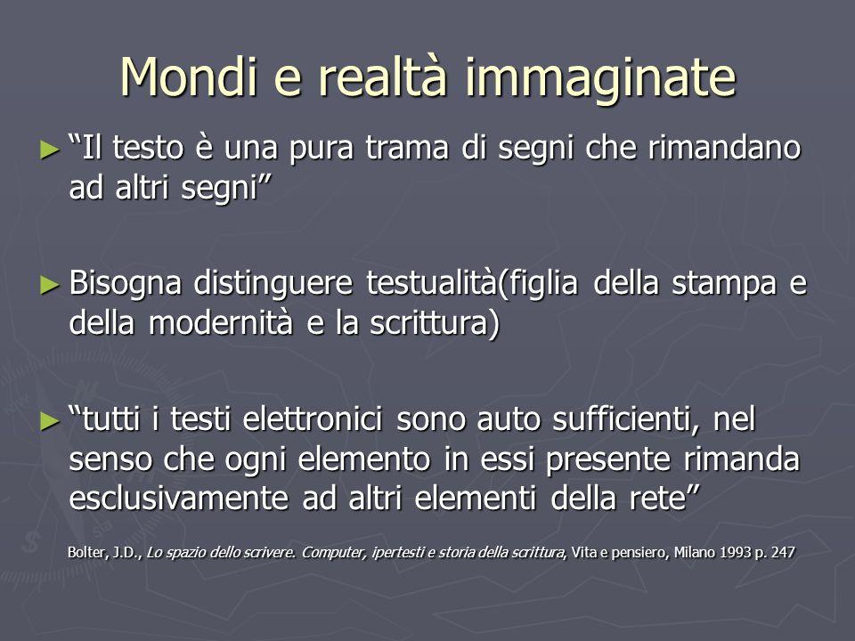 Mondi e realtà immaginate