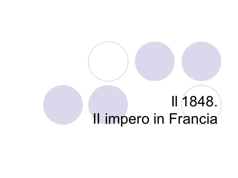 Il 1848. II impero in Francia