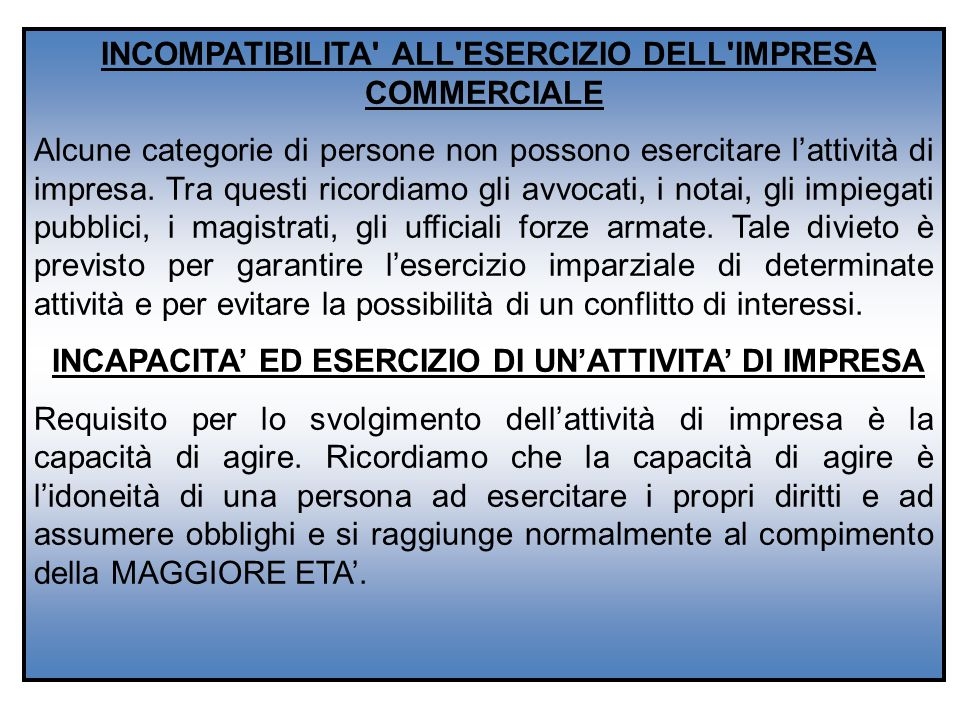 INCOMPATIBILITA ALL ESERCIZIO DELL IMPRESA COMMERCIALE