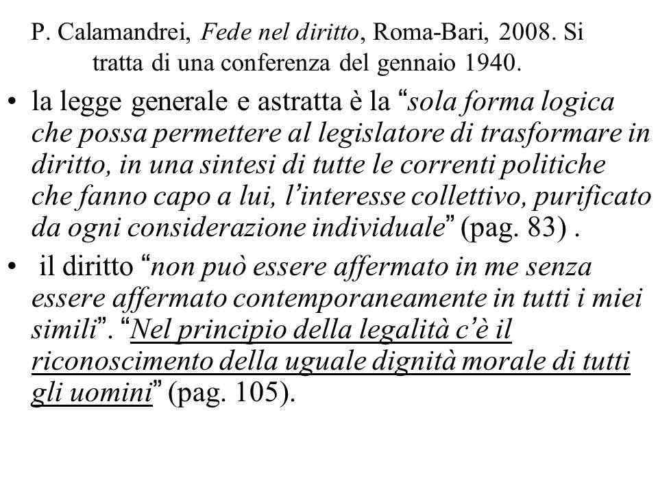 P. Calamandrei, Fede nel diritto, Roma-Bari, 2008