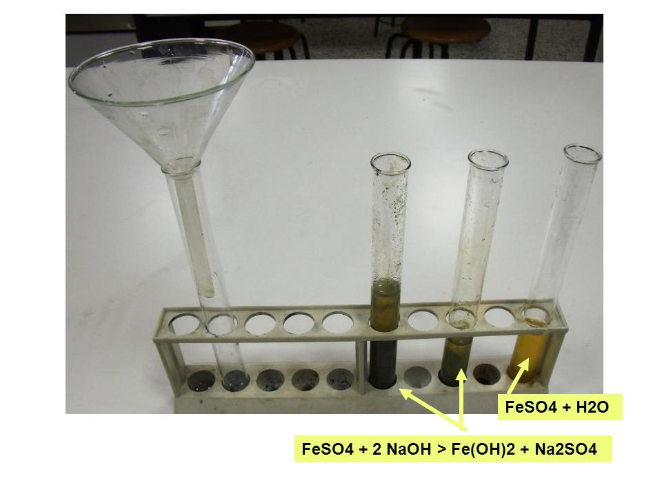 FeSO4 + H2O FeSO4 + 2 NaOH > Fe(OH)2 + Na2SO4