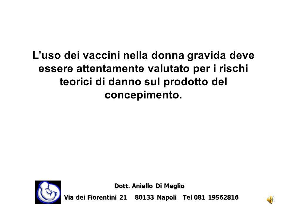 L'uso dei vaccini nella donna gravida deve essere attentamente valutato per i rischi teorici di danno sul prodotto del concepimento.