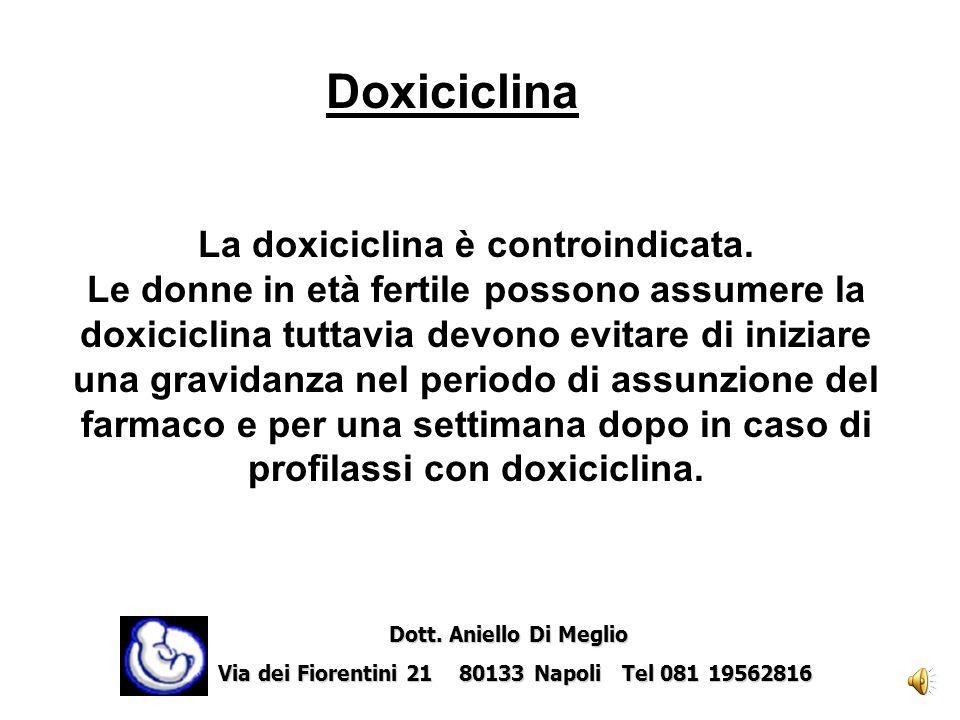 La doxiciclina è controindicata.