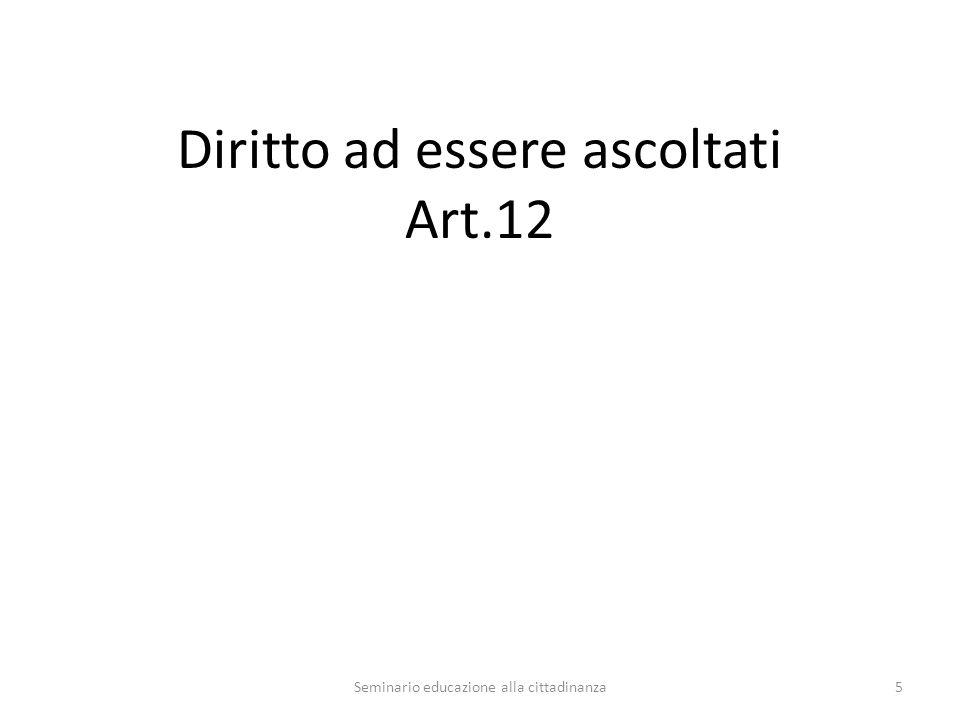 Diritto ad essere ascoltati Art.12