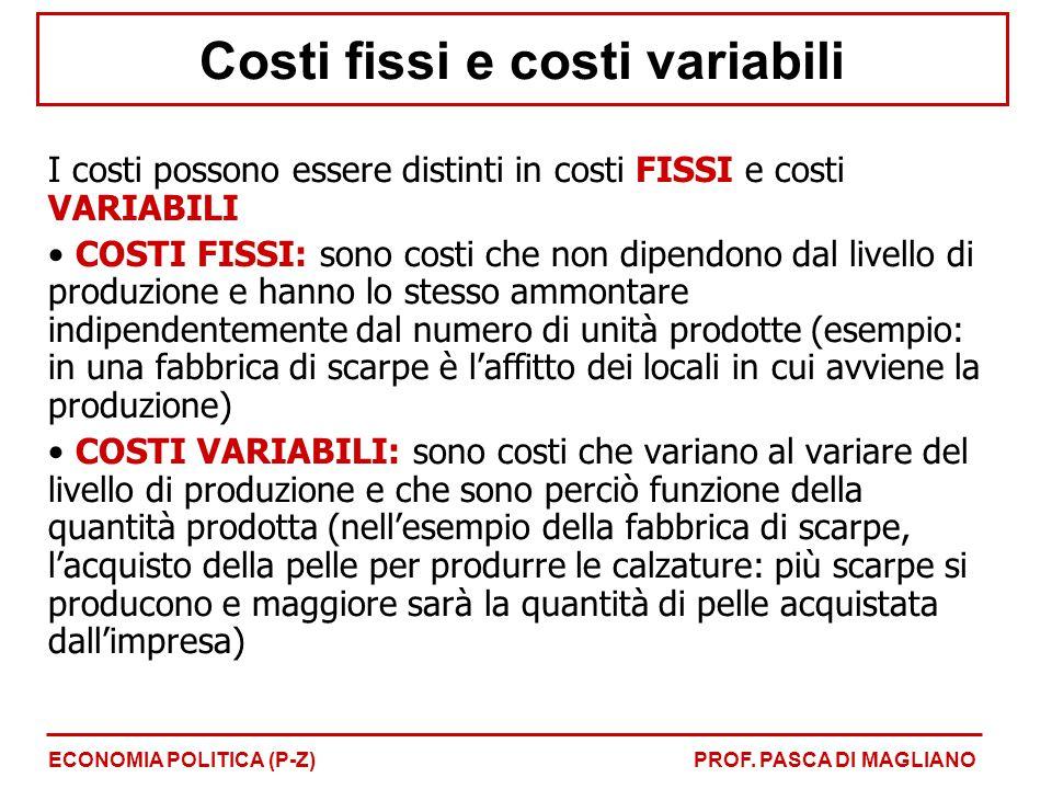 Costi fissi e costi variabili