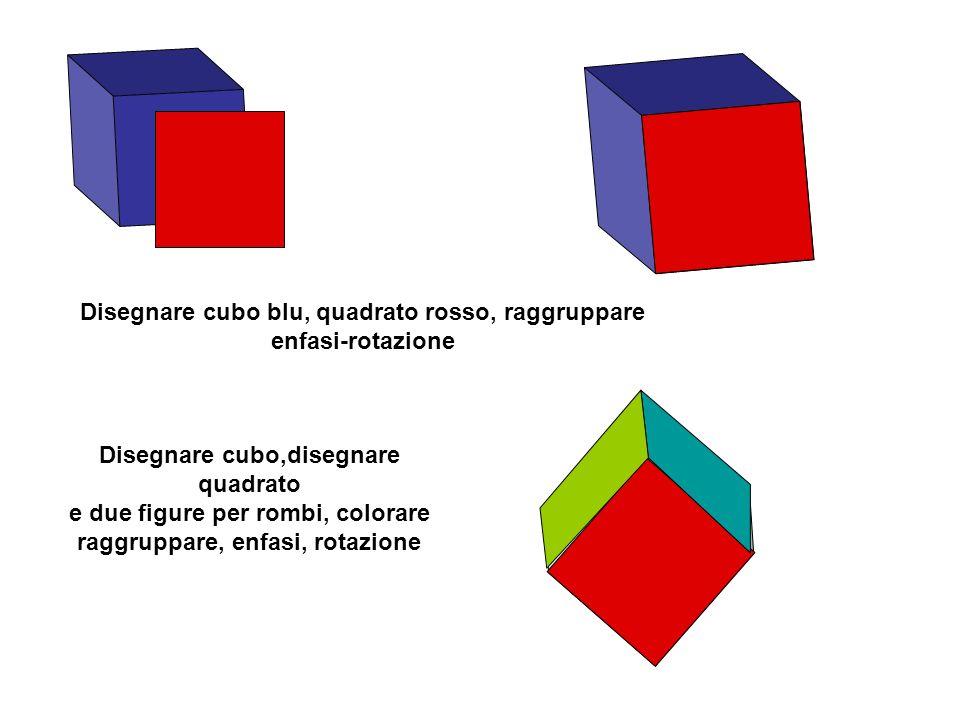 Disegnare cubo blu, quadrato rosso, raggruppare enfasi-rotazione