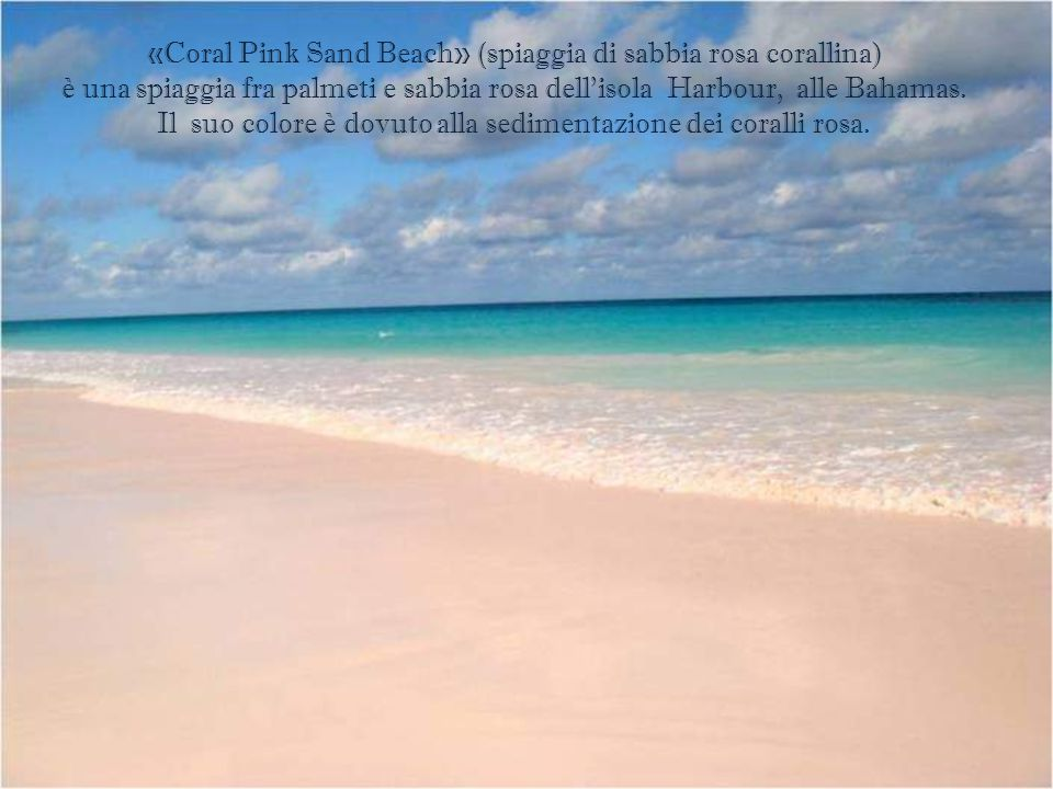 «Coral Pink Sand Beach» (spiaggia di sabbia rosa corallina)