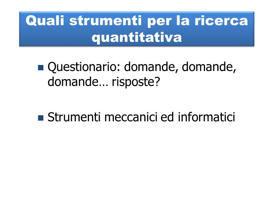 Quali strumenti per la ricerca quantitativa